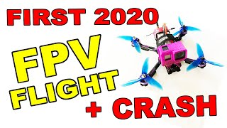 FPV Drone flight 2020 PLUS EPIC FAIL CRASH