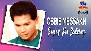 Download lagu Obbie Messakh Sayangi Daku Seutuhnya Mp3