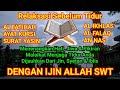 Download Lagu Relaksasi sebelum tidur  Al fatihah Ayat Kursi Surat Yasin Al Ikhlas An Nas Al Falaq Mp3 Free