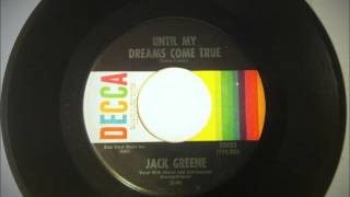 Until My Dreams Come True , Jack Greene , 1968 Vinyl 45RPM