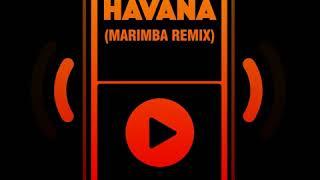 Havana Marimba Remix Ringtone Android Iphone