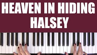 HOW TO PLAY: HEAVEN IN HIDING - HALSEY