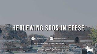 Herlewing soos in Efese