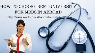 How to choose best University for MBBS in Abroad 2018
