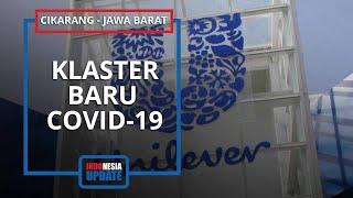 Jadi Klaster Baru Penyebaran Covid-19, Unilever Indonesia Ditutup Sementara: 21 Karyawan Positif