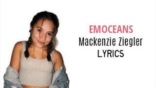 Emoceans   Mackenzie Ziegler LYRICS || Sugary Audios