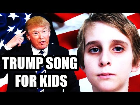 DONALD TRUMP FOR PRESIDENT!!! SONG FOR KIDS
