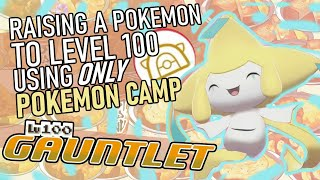 511 - Raising a Pokemon to Lv. 100 Using ONLY Pokemon Camp (Curry)! The Level 100 Gauntlet.