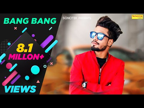 SUMIT GOSWAMI : Bang Bang ( Full Song ) | Latest Haryanvi Songs Haryanavi 2019 | Sonotek