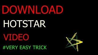 download hotstar video in easy way - मुफ्त ऑनलाइन