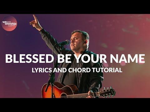 Blessed Be Your Name - Youtube Tutorial Video