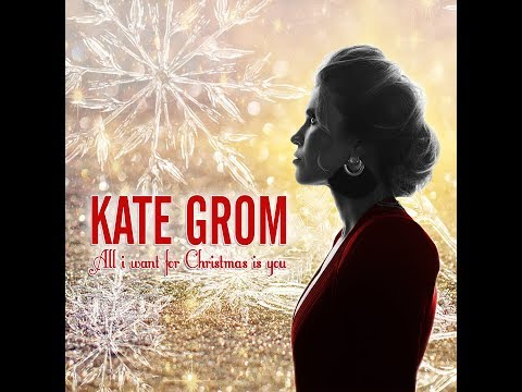 Kate Grom - All I want for Christmas is you - Christmas Radio
