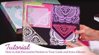 How to Add Decorative Pockets to Your Cards and Insta-Albums