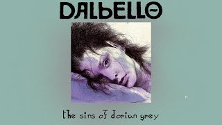 Dalbello - The Sins Of Dorian Gray