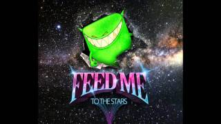Feed Me - Chain Smoker (Full Version)