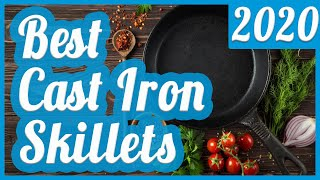 Best Cast Iron Skillet To Buy In 2020