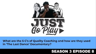The 5C's of Quality Coaching and How they are used in 'The Last Dance' Documentary w/ Michael Jordan