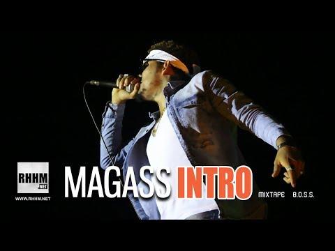 Magass - Intro - Mixtape : B.O.S.S (Son Officiel)