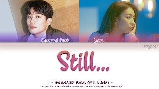 Nakjoon (Bernard Park) – STILL... (ft. Luna) (Color Coded Lyrics Eng/Rom/Han/가사)