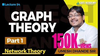 Graph Theory | Part 1 | Network Theory