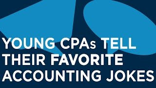 Young CPAs Tell Their Favorite Accounting Jokes