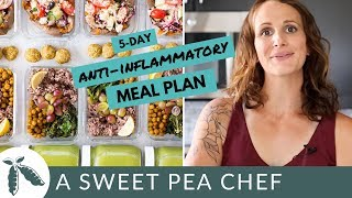 5-Day Anti-Inflammatory Diet Meal Plan | A Sweet Pea Chef