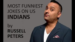 Russell Peters's Funniest jokes on Indians.ll Funny desi jokes.