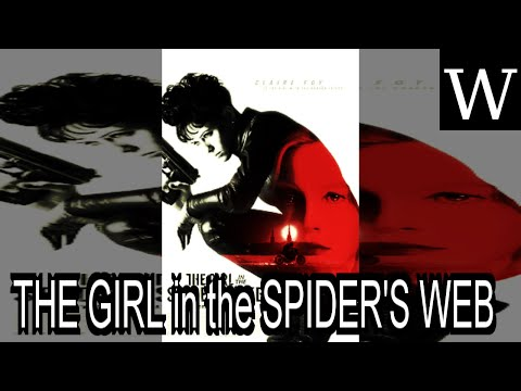 THE GIRL in the SPIDER'S WEB (film) - WikiVidi Documentary