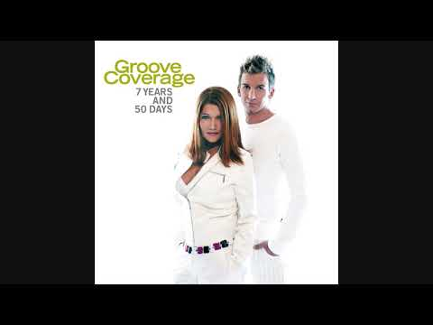 Groove Coverage - 7 Years And 50 Days