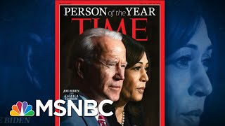 Joe Biden, Kamala Harris Are TIME's 2020 Person Of The Year   The 11th Hour   MSNBC