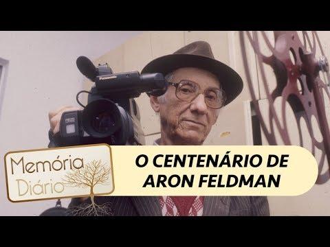 O centenário de Aron Feldman