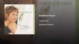 160 TWILA PARIS Bedtime Prayer