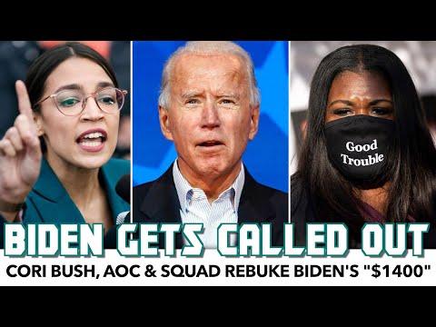 """Cori Bush, AOC & Others Rebuke Biden's """"$1400"""" Checks"""