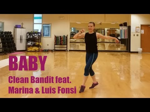 Baby By Clean Bandit Ft. Marina And The Diamonds & Luis Fonsi. Dance Fitness Routine.