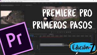Premiere Pro primeros pasos