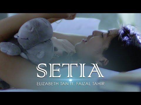 Elizabeth Tan ft. Faizal Tahir - Setia (Official Music Video)