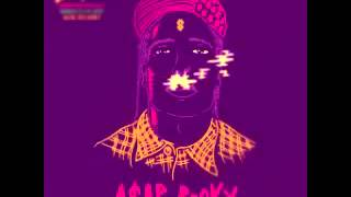 ASAP Rocky   Get Lit (Chopped and screwed)