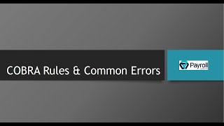 COBRA Rules & Common Errors