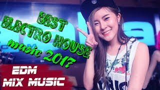 Best Electro House Music Mix 2017 - Best Of EDM Popular Party Remix, Mashup, Bootleg Dance 2017