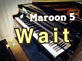 Maroon 5 - Wait(Piano improvisation)by Egmont