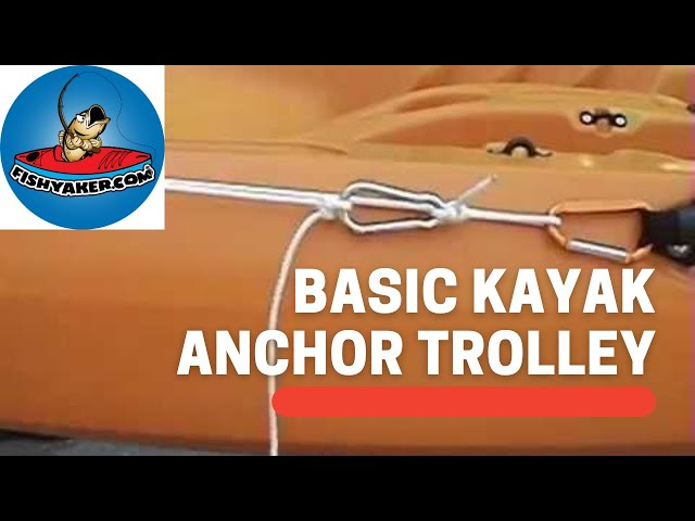 Rigging a Basic Kayak Anchor Trolley: Episode 11
