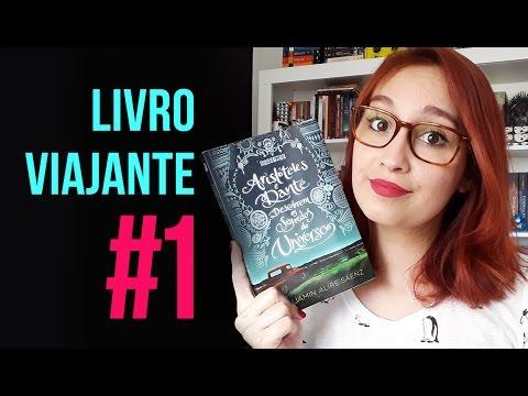 Livro Viajante #1: Aristóteles e Dante descobrem os segredos do universo | Resenhando Sonhos