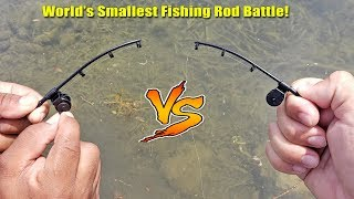 Worlds Smallest Fishing Rod Challenge! Who Will Win? 1v1