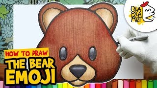 HOW TO DRAW THE BEAR EMOJI | Cute Emoji Drawing Step by Step Easy For Kids | BLABLA ART