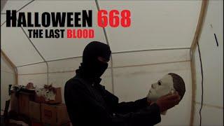 Halloween 668: The Last Blood