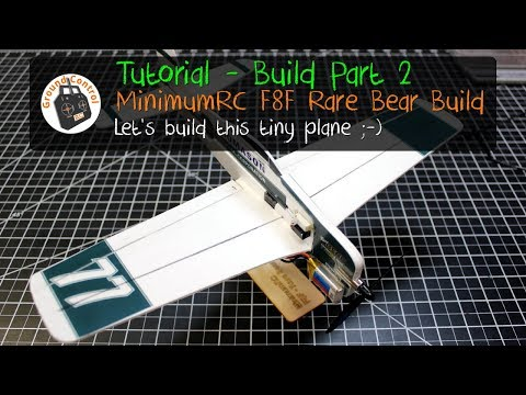 Tutorial - Build Part 2 - MinimumRC F8F Rare Bear Pro from Banggood