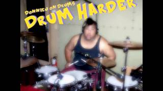 Hyper Crush - Chrone Pipes Feat DonnieJ On Drums
