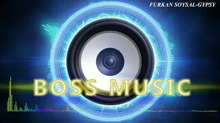FURKAN SOYSAL-GYPSY   (LOW BASS BOOSTED)  (REMIX)
