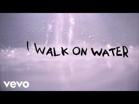 Walk on Water Lyric Video [Feat. Beyonce Knowles]