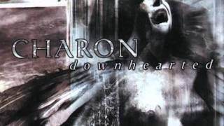 Charon - All I Care Is Dying